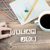 19 Tips for Landing Your Dream Job in 2019
